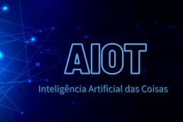 Inteligência Artificial das Coisas